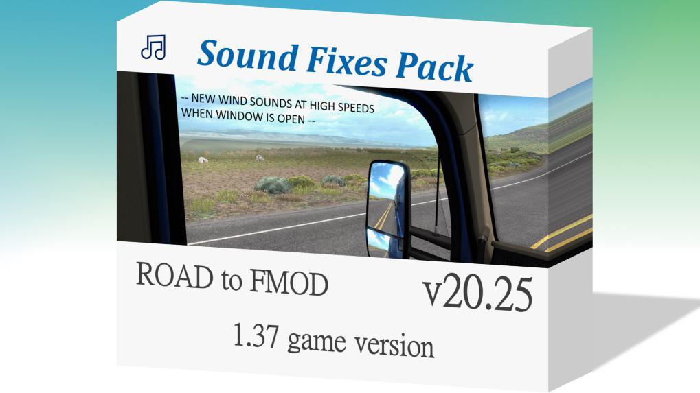 ETS2 - Sound Fixes Pack V20.25 (1.37.x)