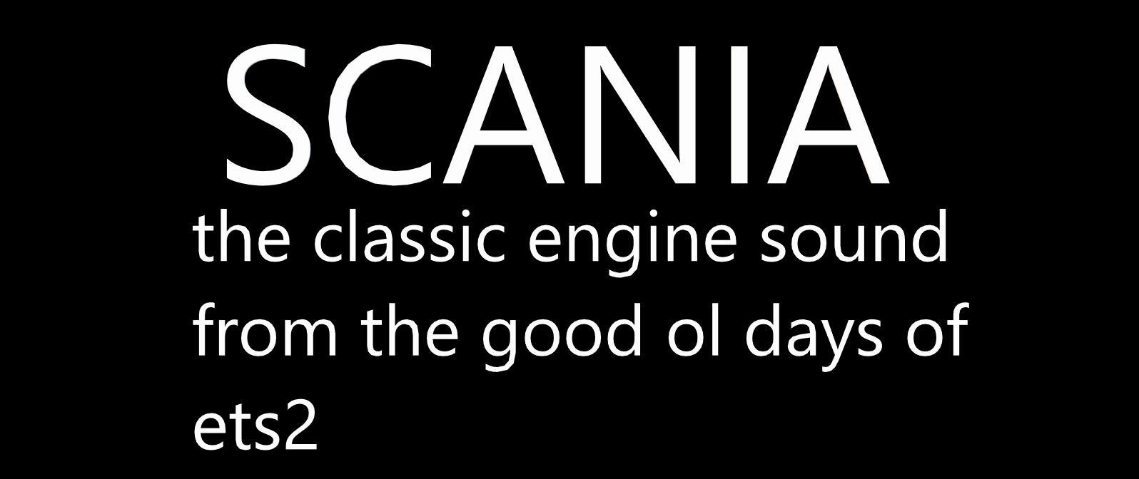 ETS2 - Old Scania Engine Sound V1.3 Final Release (1.36.x)