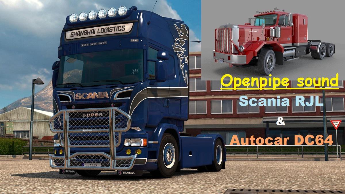 ATS - Openpipe Sound Scania RJL & Autocar DC64 V1.0 (1.36.x)