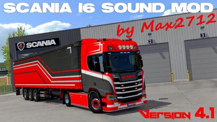 ETS2 - Scania NextGen I6 Sound Mod V4.1 (1.40.x)
