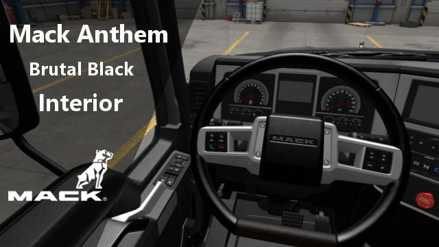 ATS - Mack Anthem Brutal Black Interior V1 (1.37.x)