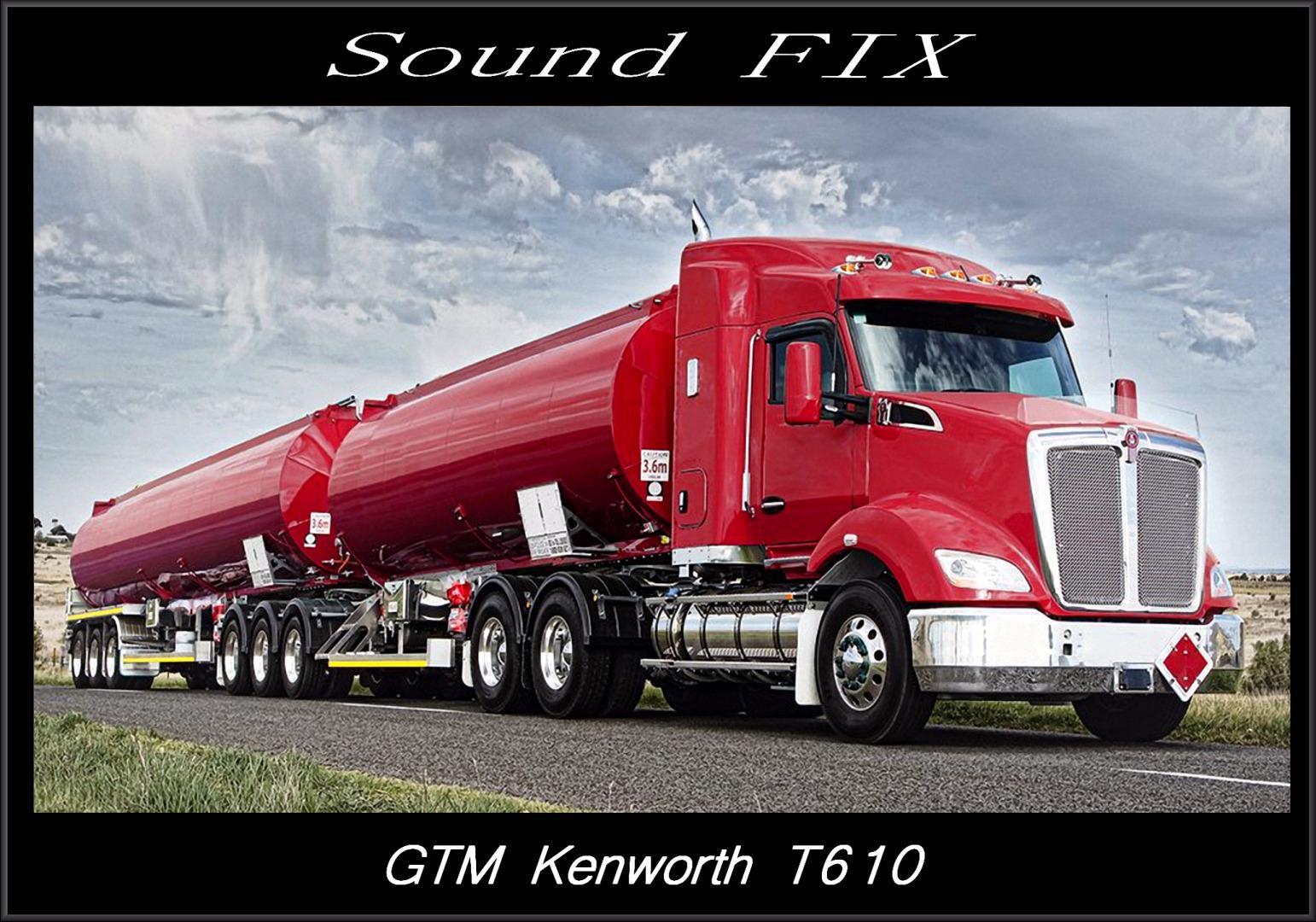 ATS -  GTM Kenworth T610 Sound Fix Mod V1.0 (1.38.x)