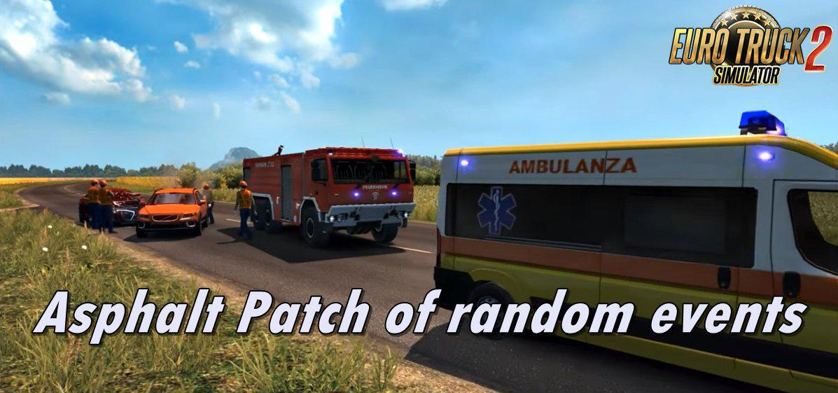 ETS2 - Asphalt Patch of Random Events V1.5.5 (1.37.x)