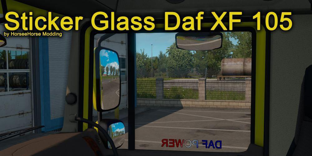 ETS2 - Stickers Glass for Daf XF 105 (1.38.x)