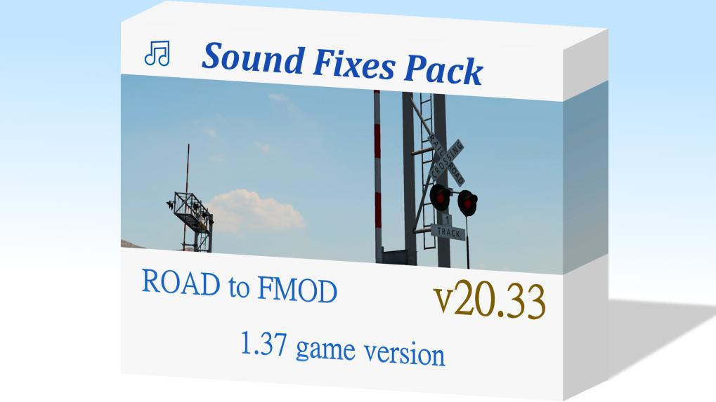 ETS2 - Sound Fixes Pack V20.33 (1.37.x)