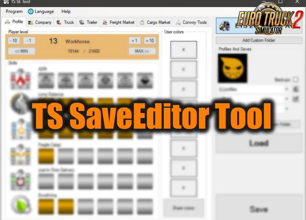 ETS2 - TS SaveEditor Tool V0.2.5.3 (1.39.x)