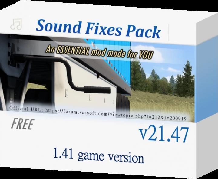 ETS2 - Sound Fixes Pack V21.47 (1.41.x)