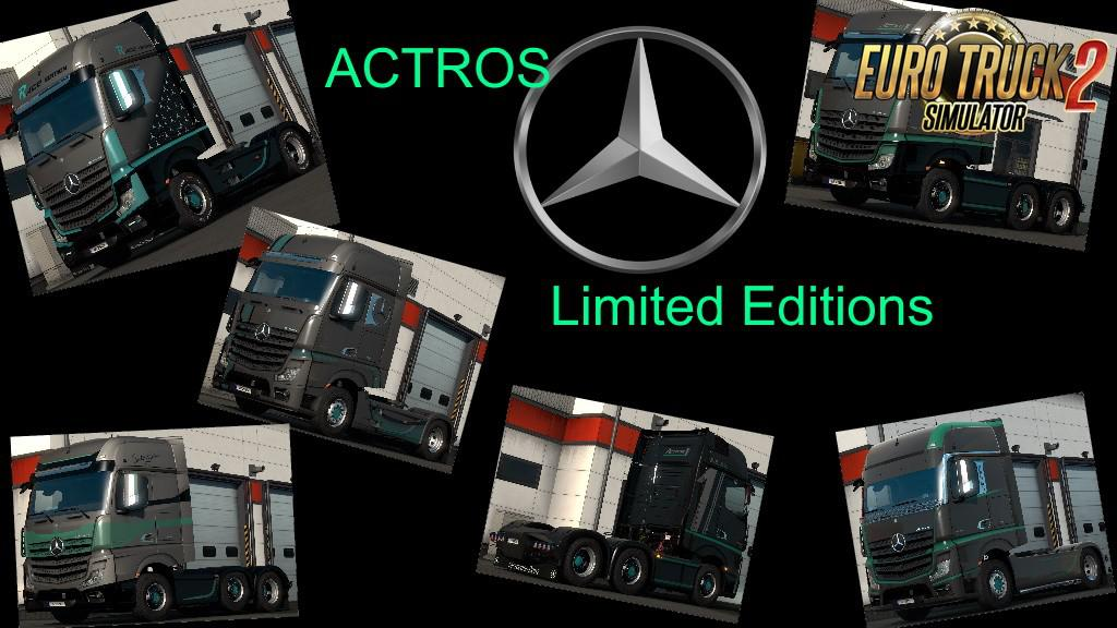 ETS2 - New Actros Limited Editions (1.35.X)