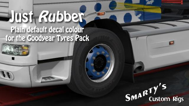 ETS2 - Just Rubber for Goodyear Tyre Pack (1.35.X)