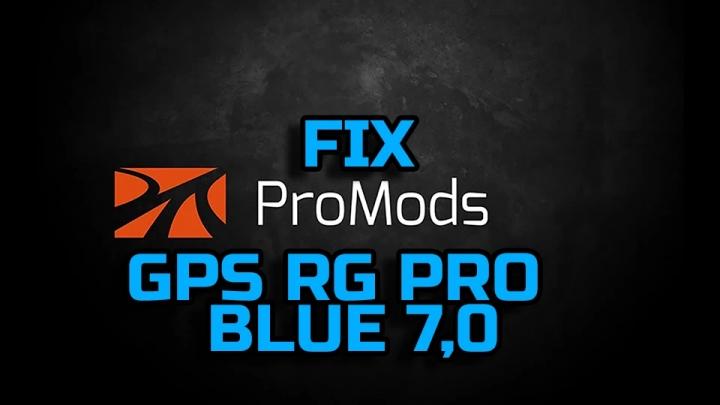 ETS2 - GPS RG Pro Blue Promods Fix V7.0 (1.40.x)