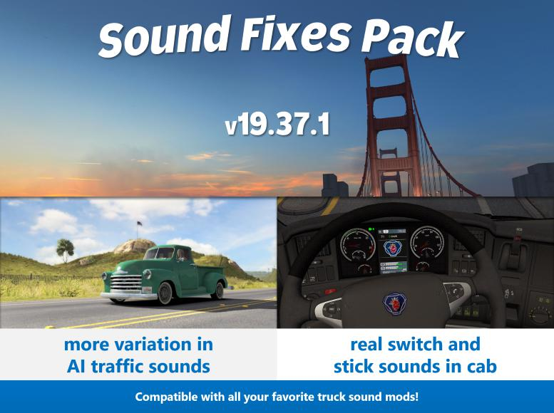 ATS - Sound Fixes Pack V19.37.1 (1.36.X) Beta