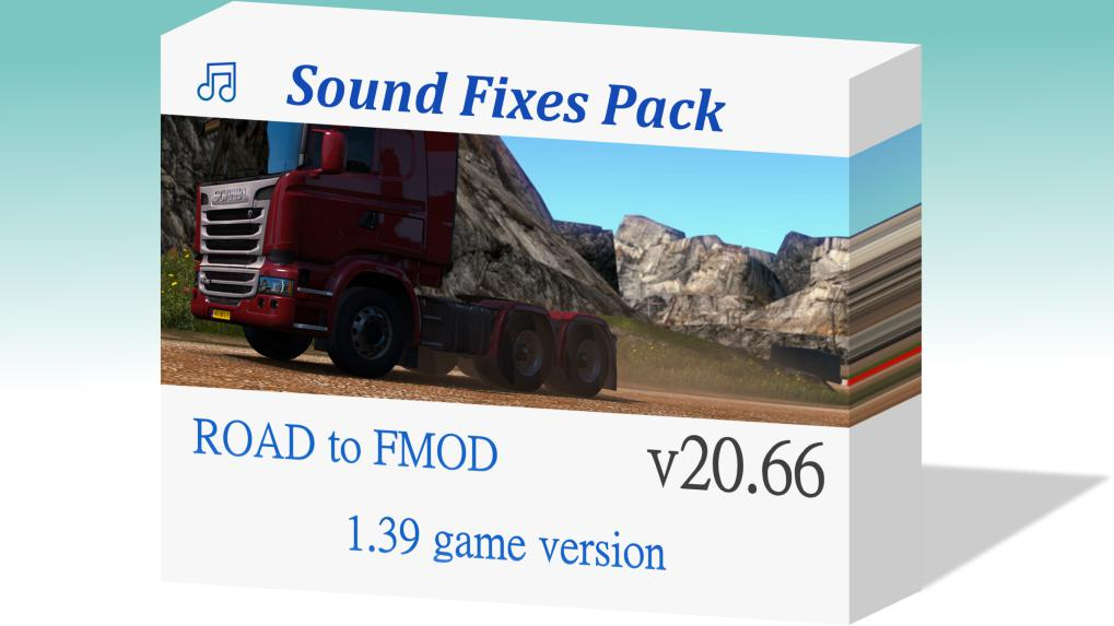 ETS2 - Sound Fixes Pack V20.66 (1.39.x)