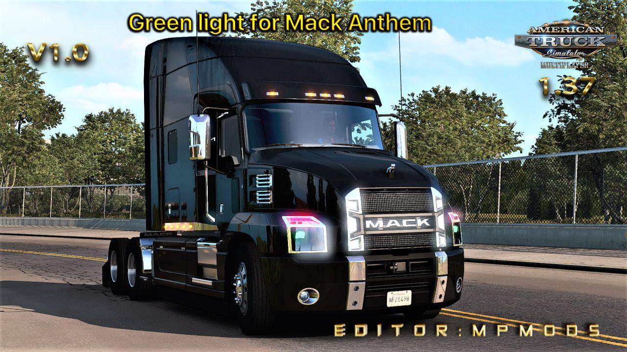 ATS - Green Light for Mack Anthem V1 for Multiplayer (1.37.x)