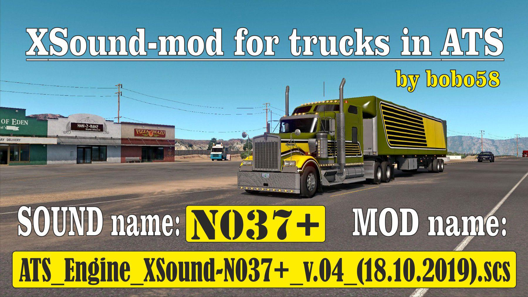 ATS - Engine XSound N037+ (1.35.x)