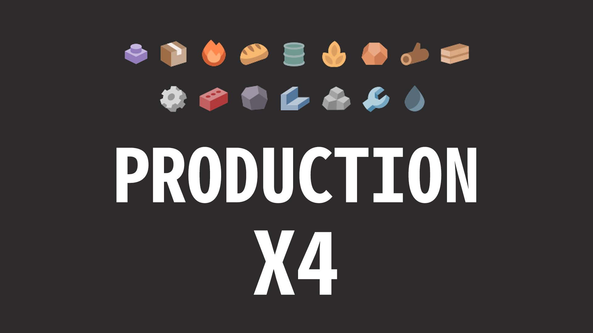 Transport Fever 2 - Production X4