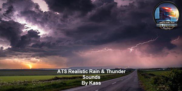 ATS - Realistic Rain & Thunder Sounds V2.3 (1.38.x)