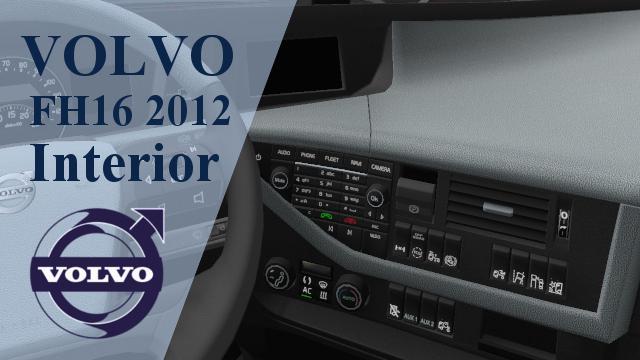 ETS2 - Volvo FH 2012 Interior V1.0 (1.36.x)