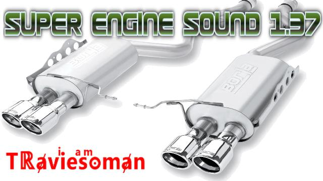 ETS2 - Super Engine Sound Mod (1.37.x)