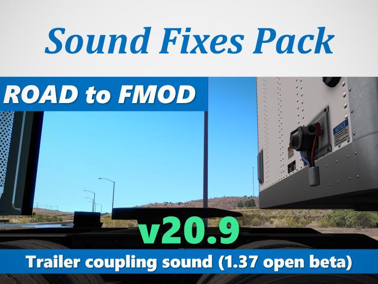 ATS - Sound Fixes Pack V20.9 (1.37.x)