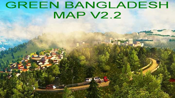 ETS2 - Green Bangladesh Map V2.2 (1.36.x)